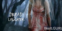 Download Dread of Laughter Full Game Torrent | Latest version [2020] Action \ Horror