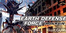 Download EARTH DEFENSE FORCE: IRON RAIN Full Game Torrent | Latest version [2020] Action