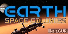 Download Earth Space Colonies Full Game Torrent | Latest version [2020] Simulator