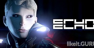Download ECHO Full Game Torrent | Latest version [2020] Action