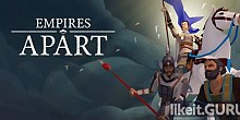 Download Empires Apart Full Game Torrent | Latest version [2020] Strategy