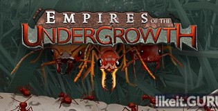 Download Empires of the Undergrowth Full Game Torrent | Latest version [2020] Strategy