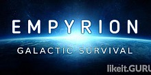 Download Empyrion - Galactic Survival Full Game Torrent | Latest version [2020] Simulator