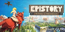 Download Epistory - Typing Chronicles Full Game Torrent | Latest version [2020] Arcade