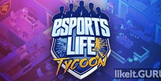 Download Esports Life Tycoon Full Game Torrent | Latest version [2020] Simulator