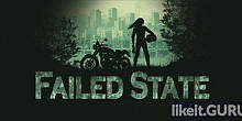 Download Failed State Full Game Torrent | Latest version [2020] RPG