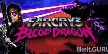 Download Far Cry 3 - Blood Dragon Full Game Torrent | Latest version [2020] Shooter