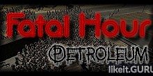 Download Fatal Hour: Petroleum Full Game Torrent | Latest version [2020] Strategy