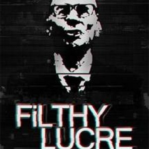 Download Filthy Lucre Game Free Torrent (3.83 Gb)