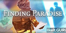 Download Finding Paradise Full Game Torrent | Latest version [2020] RPG