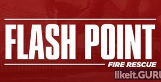Download Flash Point: Fire Rescue Full Game Torrent | Latest version [2020] Arcade