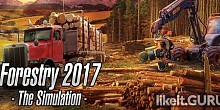 Download Forestry 2017 - The Simulation Full Game Torrent | Latest version [2020] Simulator