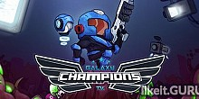 Download Galaxy Champions TV Full Game Torrent | Latest version [2020] Arcade