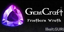 Download GemCraft - Frostborn Wrath Full Game Torrent | Latest version [2020] Strategy