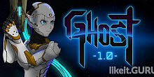 Download Ghost 1.0 Full Game Torrent | Latest version [2020] RPG