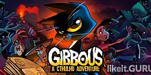 Download Gibbous - A Cthulhu Adventure Full Game Torrent | Latest version [2020] Adventure