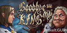 Download Goodbye My King Full Game Torrent | Latest version [2020] Action