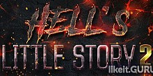 Download Hell`s Little Story 2 Full Game Torrent | Latest version [2020] Arcade