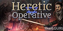 Download Heretic Operative Full Game Torrent | Latest version [2020] RPG