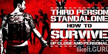 Download How To Survive: Third Person Standalone Full Game Torrent | Latest version [2020] Action