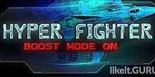 Download HyperFighter Boost Mode ON Full Game Torrent | Latest version [2020] Arcade