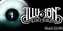 Download Illusion: A Tale of the Mind Full Game Torrent | Latest version [2020] Adventure