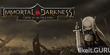 Download Immortal Darkness: Curse of The Pale King Full Game Torrent | Latest version [2020] RPG