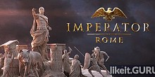 Download Imperator: Rome Full Game Torrent | Latest version [2020] Strategy