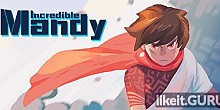 Download Incredible Mandy Full Game Torrent | Latest version [2020] Adventure