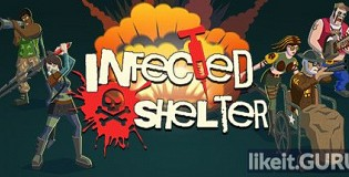 Download Infected Shelter Full Game Torrent | Latest version [2020] Action