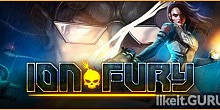 Download Ion Fury Full Game Torrent | Latest version [2020] Shooter