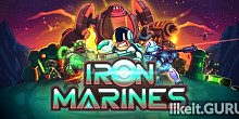 Download Iron Marines Full Game Torrent | Latest version [2020] Strategy