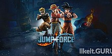 Download JUMP FORCE Full Game Torrent | Latest version [2020] Action