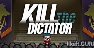 Download Kill the Dictator Full Game Torrent   Latest version [2020] Strategy