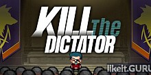 Download Kill the Dictator Full Game Torrent | Latest version [2020] Strategy