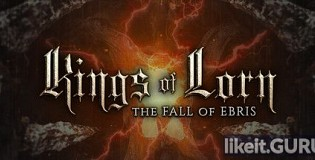 Download Kings of Lorn: The Fall of Ebris Full Game Torrent | Latest version [2020] Adventure