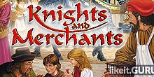 Download Knights and Merchants Full Game Torrent | Latest version [2020] Strategy