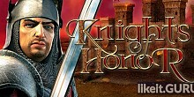 Download Knights of Honor Full Game Torrent | Latest version [2020] Strategy