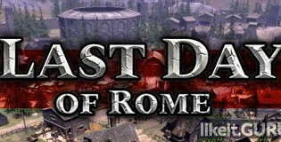 Download Last Day of Rome Full Game Torrent | Latest version [2020] Strategy