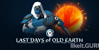 Download Last Days of Old Earth Full Game Torrent | Latest version [2020] Strategy