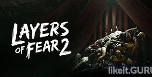 Download Layers of Fear 2 Full Game Torrent | Latest version [2020] Adventure
