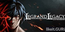 Download LEGRAND LEGACY: Tale of the Fatebounds Full Game Torrent | Latest version [2020] RPG