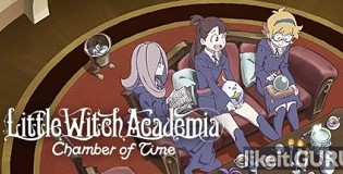 Download Little Witch Academia: Chamber of Time Full Game Torrent | Latest version [2020] RPG