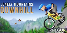 Download Lonely Mountains: Downhill Full Game Torrent | Latest version [2020] Arcade