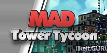 Download Mad Tower Tycoon Full Game Torrent | Latest version [2020] Simulator