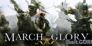 Download March to Glory Full Game Torrent | Latest version [2020] Strategy