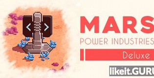 Download Mars Power Industries Deluxe Full Game Torrent | Latest version [2020] Arcade