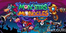 Download Monsters and Monocles Full Game Torrent | Latest version [2020] Shooter