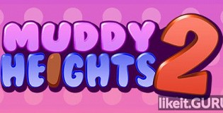 Download Muddy Heights 2 Full Game Torrent | Latest version [2020] Arcade