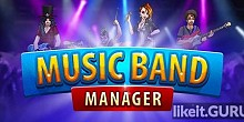 Download Music Band Manager Full Game Torrent | Latest version [2020] Simulator